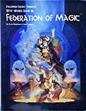 Rifts World Book 16: Federation of Magic