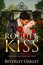 Rogue's Kiss (Scandalous Miss Brightwell Book 2)