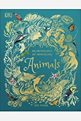 An Anthology of Intriguing Animals Kindle Edition
