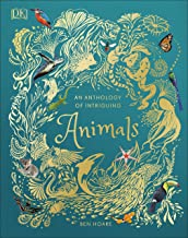 An Anthology of Intriguing Animals