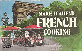 Make It Ahead French Cooking