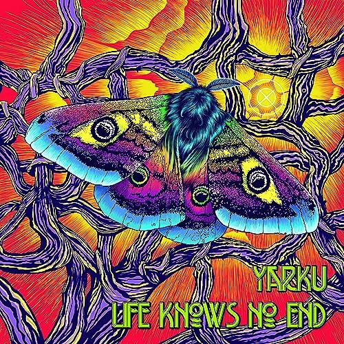 Life Knows No End