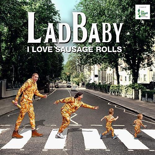 LadBaby - I Love Sausage Rolls