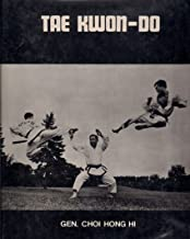 Tae Kwon-Do. (The Korean Art of Self-Defence). a Text Book for Beginning & Advanced Students.