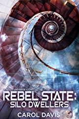 Rebel State: Silo Dwellers: A Wool Universe Story Kindle Edition