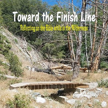 Toward the Finish Line
