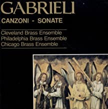 Canzoni - Sonate: The Antiphonal Music Of Giovanni Gabrieli