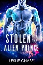 Stolen for the Alien Prince (Silent Empire Romance Book 1)