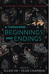 A Thousand Beginnings and Endings Kindle Edition
