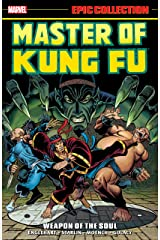 Master of Kung Fu Epic Collection: Weapon of the Soul (Master of Kung Fu (1974-1983)) Kindle Edition