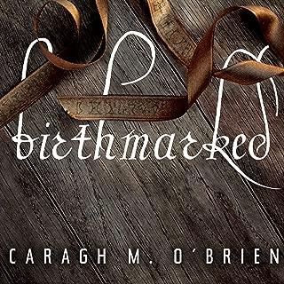 Birthmarked: Birthmarked Trilogy Series, Book 1