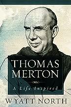 Thomas Merton: A Life Inspired