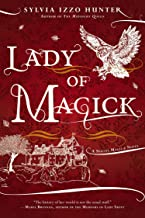 Lady of Magick (A Noctis Magicae Novel)