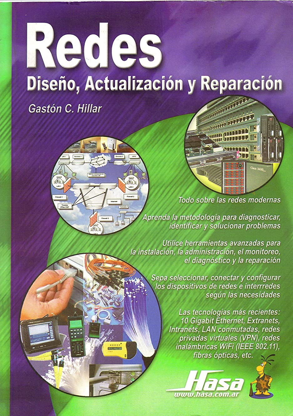 Redes/ Networks: Diseno, Actualizacion y Reparacion/ Design, Update and Repair (Spanish Edition)