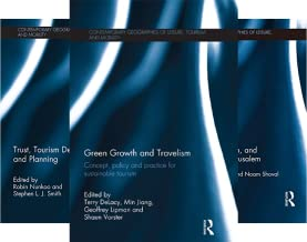 Contemporary Geographies of Leisure, Tourism and Mobility (51-97) (47 Book Series)