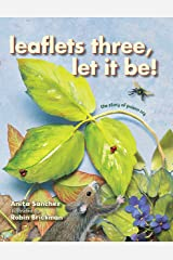 Leaflets Three, Let It Be!: The Story of Poison Ivy Hardcover