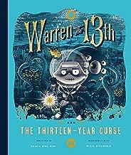 Warren the 13th and the Thirteen-Year Curse: A Novel