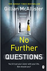 No Further Questions: You'd trust your sister with your life. But should you? The compulsive thriller from the Sunday Times bestselling author (English Edition) Formato Kindle