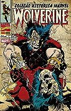 Coleção Histórica Marvel: Wolverine v. 7 (Portuguese Edition)