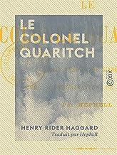 Le Colonel Quaritch: Roman (French Edition)