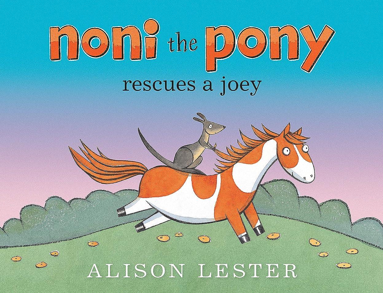 一過性カイウス活性化するNoni the Pony Rescues a Joey (English Edition)