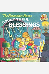 The Berenstain Bears Count Their Blessings (First Time Books(R)) Kindle Edition