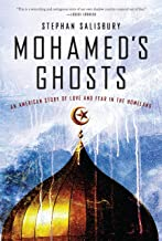 Mohamed's Ghosts: An American Story of Love and Fear in the Homeland