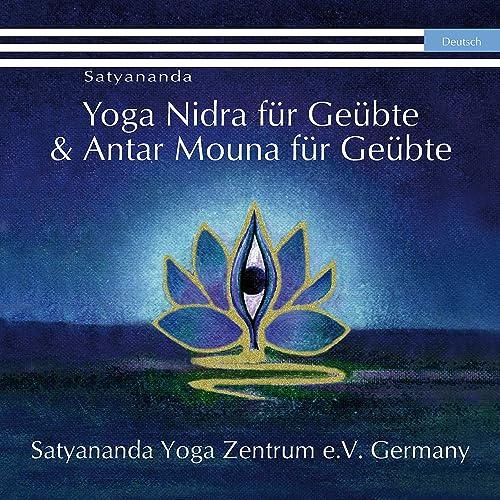 Kapitel 1: Yoga Nidra für Geübte de Swami Prakashananda ...