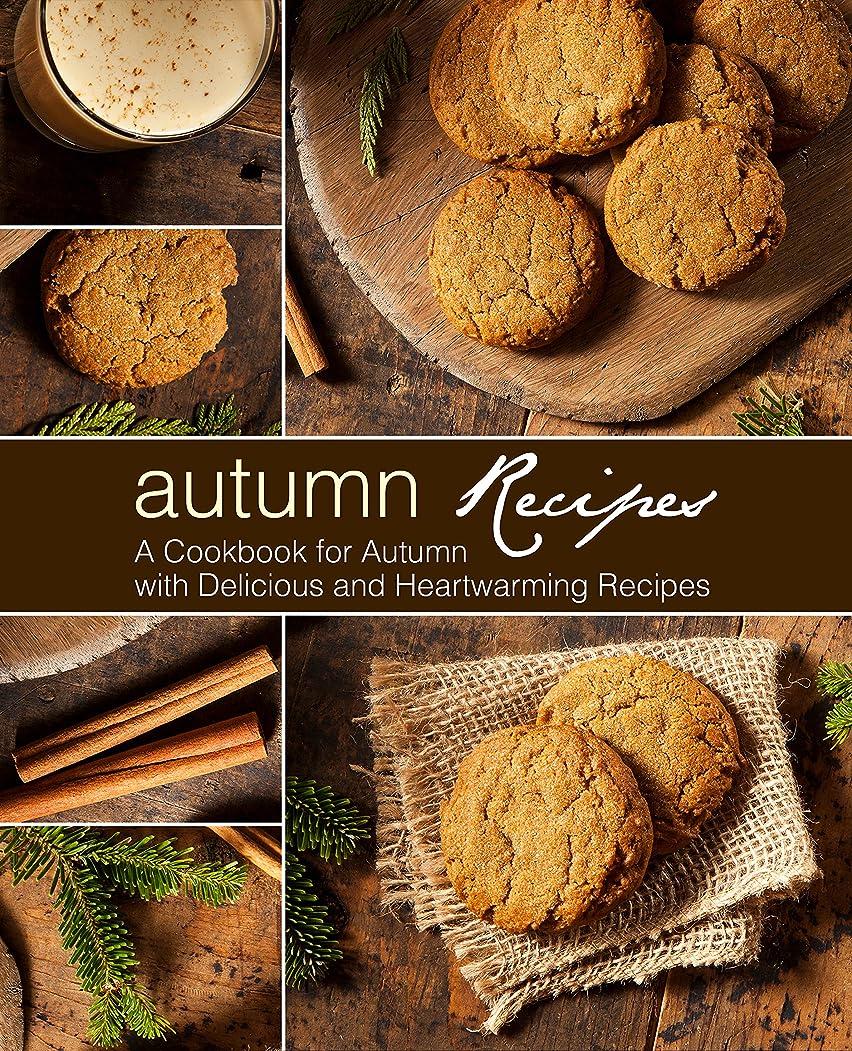 槍カセットたくさんAutumn Recipes: A Cookbook for Autumn with Delicious and Heartwarming Recipes (English Edition)