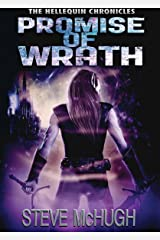 Promise of Wrath (The Hellequin Chronicles Book 6) Kindle Edition