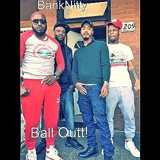Ball Outt! (feat. Mr Webb & Vodka) [Explicit]