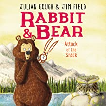Attack of the Snack: Rabbit and Bear, Book 3