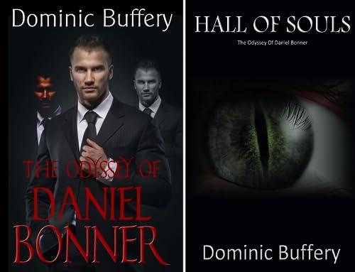 The Odyssey Of Daniel Bonner (2 Book Series)