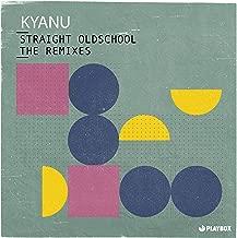 Straight Oldschool (The Remixes)