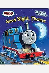 Good Night, Thomas (Thomas & Friends) Board book