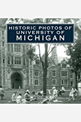Historic Photos of University of Michigan Kindle Edition