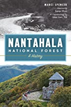 Nantahala National Forest: A History (Natural History)