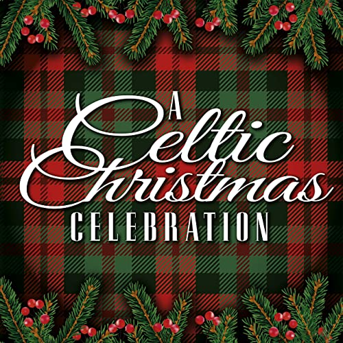 Celtic Christmas.A Celtic Christmas Celebration By Various Artists On Amazon