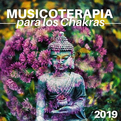 Musicoterapia para los Chakras 2019 - Vibraciones Positivas ...