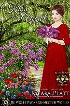 Kiss An Angel: De Wolfe Pack Connected World (De Wolfe's Angel's Series Book 2)