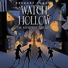 The Alchemist's Shadow (The Watch Hollow)