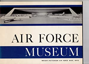 Air Force Museum; Wright-Patterson Air Force Base, Ohio