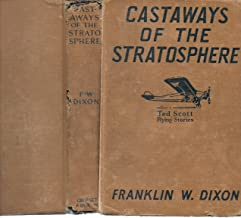 CASTAWAYS OF THE STRATOSPHERE Ted Scot Flying Stories