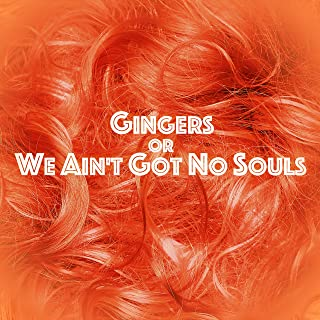 ginger no soul