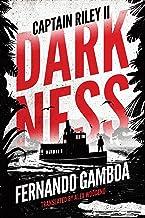 Darkness: Captain Riley II (The Captain Riley Adventures Book 2) (English Edition)