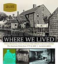 Where We Lived: Discovering the Places We Once Called Home
