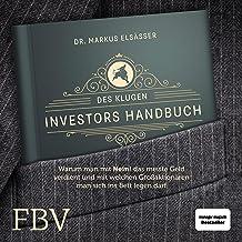 """Des klugen Investors Handbuch: Warum man mit """"Nein!"""" das meiste Geld verdient und mit welchen Großaktionären man sich ins ..."""