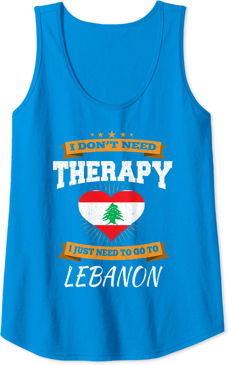 I Don/'t Need Therapy I Just Need To Go To Lebanon Vacation Flag Black T-Shirt