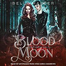 Blood Moon: New Moon Series, Book 2