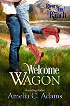 Welcome Wagon (River's End Ranch Book 13)